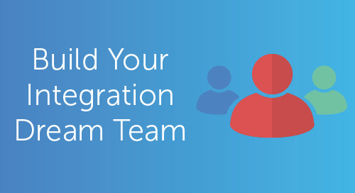 Build Your Integration Team