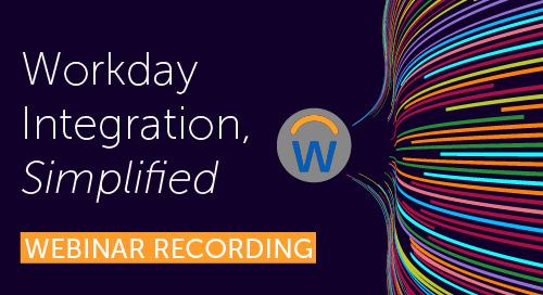 Workday Integration, Simplified | Webinar Recording