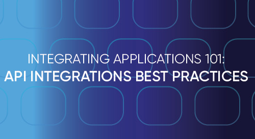 Integrating Applications 101: API Integration Best Practices