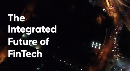 The Integrated Future of FinTech