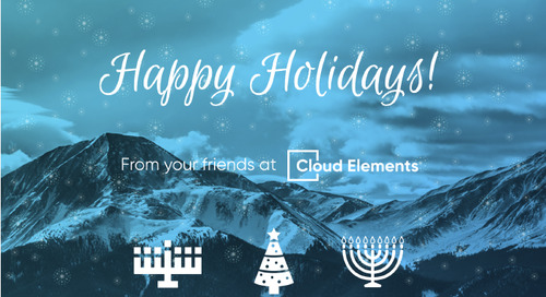 Happy Holidays from Cloud Elements!
