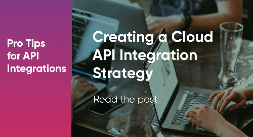 Creating a Cloud API Integration Strategy
