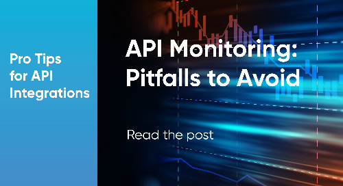 Post-Build: Why API Monitoring Is Essential