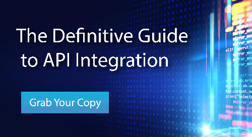 The Definitive Guide to API Integration
