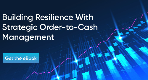 [eBook] Build Resilience With Strategic Order-to-Cash Management