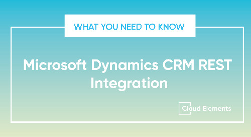 What You Need to Know: Integrating With the Dynamics CRM REST API