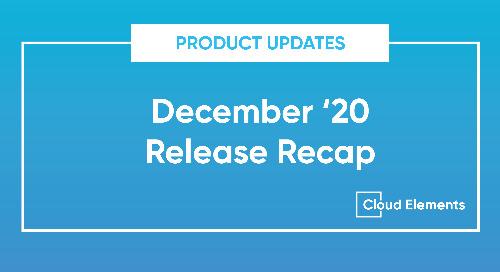 December '20 Release Recap