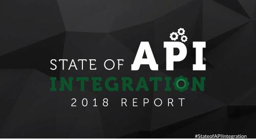 The State of API Integration 2018 | Webinar Recording