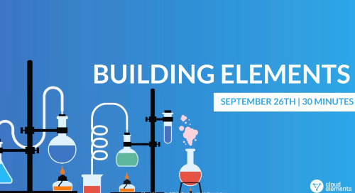 Cloud Elements 2.0: Building New Elements | Webinar Recording