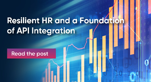 Resilient HR and a Foundation of API Integration