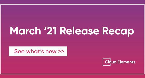 March '21 Release Recap