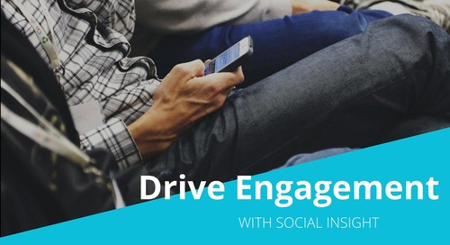 VIDEO: Drive Engagement with Social Insight