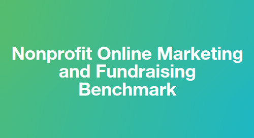 REPORT: The 2017 Nonprofit Online Marketing & Fundraising Benchmark