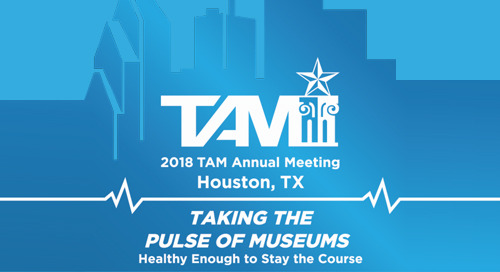 4/18 to 4/21: Texas Association of Museum Annual Meeting (Event)