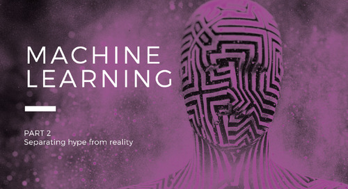 Machine Learning: Separating the Hype from Reality