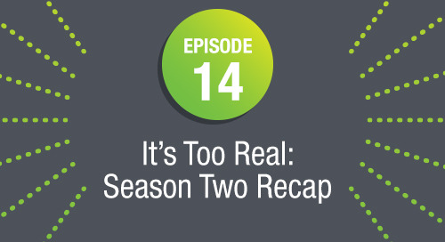 Episode 14: It's Too Real: Season Two Recap