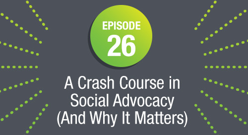 Episode 26: A Crash Course in Social Advocacy (And Why it Matters)