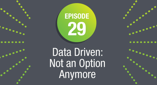 Episode 29: Data Driven: Not An Option Anymore ft. Steve MacLaughlin