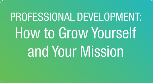 WEBINAR: How to Grow Yourself and Your Mission with Best Practices