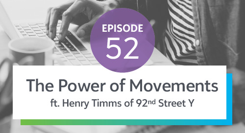 Episode 52: The Power of Movements ft. Henry Timms