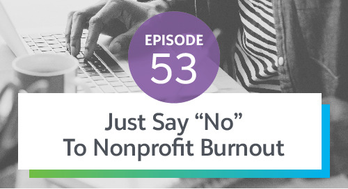 "Episode 53: Just say ""No"" to Nonprofit Burnout ft. Beth Kanter"