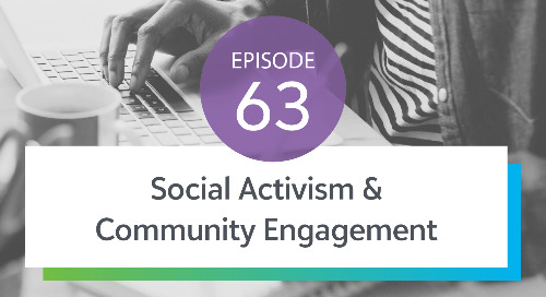 Episode 63: Social Activism & Community Engagement