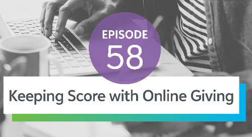 Episode 58: Keeping Score with Online Giving