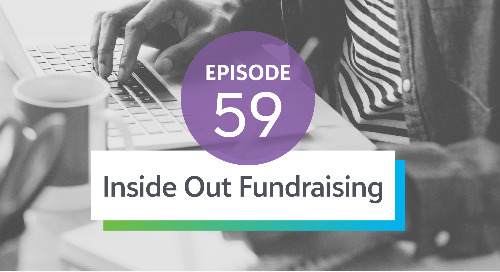 Episode 59: Inside Out Fundraising