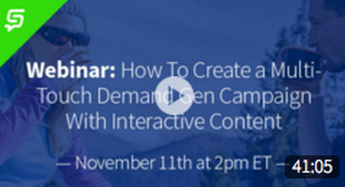 Webinar: How to Create a Multi-Touch Demand Gen Campaign With Interactive Content