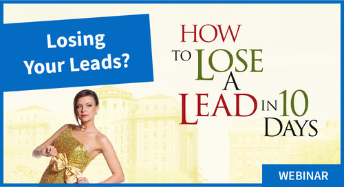 How to Lose a Lead in 10 Days