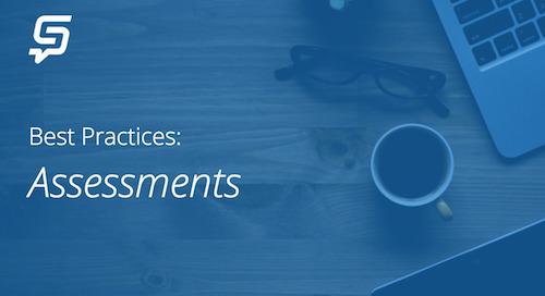 Best Practices: Assessments