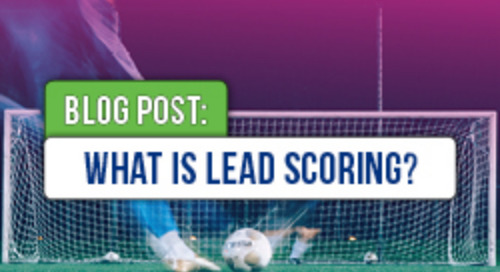 What Is Lead Scoring? How to Create a Beginner to Advanced Model