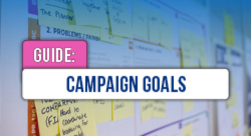 Campaign Goals Cheat Sheet