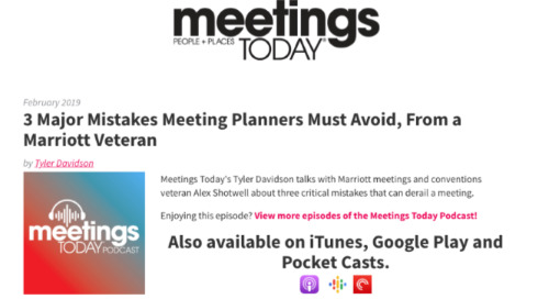 Marriott's 3 Critical Mistakes Meeting Planners Must Avoid [Meetings Today Podcast Takeaways]