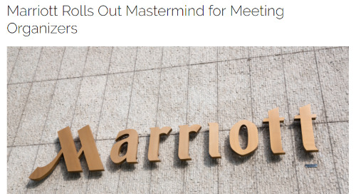 Marriott Rolls Out Mastermind for Meeting Organizers