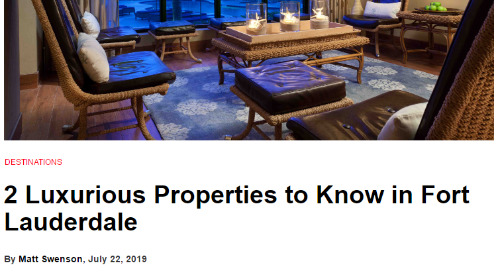 2 Luxurious Properties to Know in Fort Lauderdale