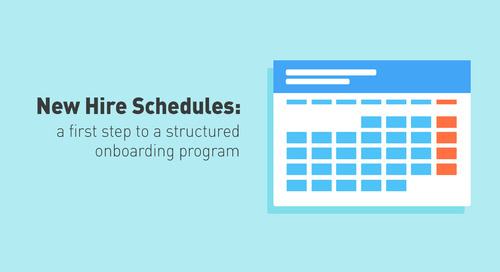 New Hire Schedules: A First Step to a Structured Onboarding Program