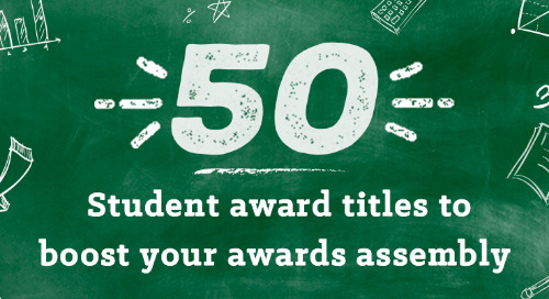 50 Student Award Titles to Boost Your Year-End Awards Assembly