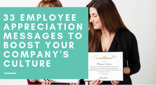 33 Employee Appreciation Messages to Boost Your Company's Culture