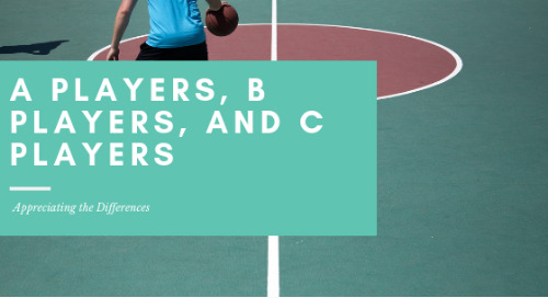 A Players, B Players, and C Players: Appreciating the Differences