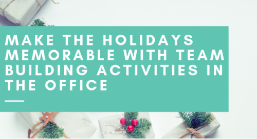Make Holidays Memorable with Office Team Building Activities