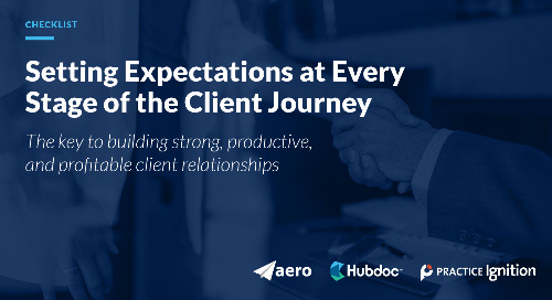 Checklist: Setting Expectations at Every Stage of the Client Journey