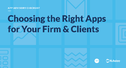 App Advisory Checklist: Choosing the Right Apps for Your Firm & Clients