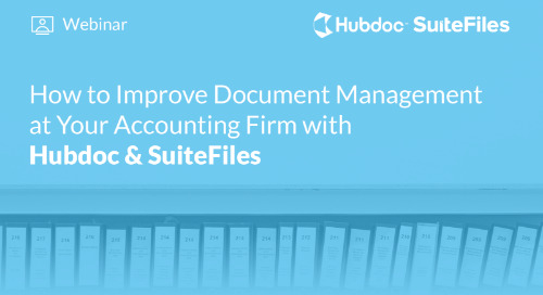How to Improve Document Management at Your Accounting Firm with Hubdoc & SuiteFiles