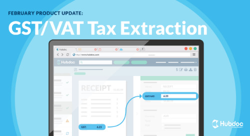February Product Update: GST/VAT Tax Extraction (and the Humans Behind the Robots)