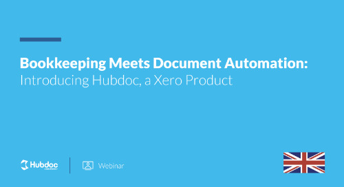 Bookkeeping Meets Document Automation: Introducing Hubdoc, a Xero Product [UK]