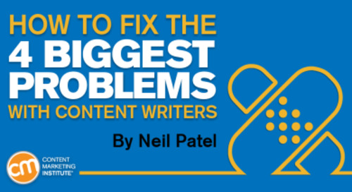 How to Fix the Four Biggest Problems with Content Writers