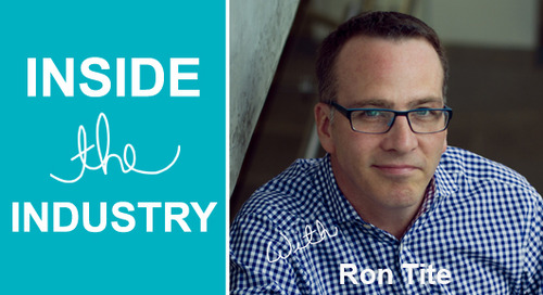 Inside the Industry with Ron Tite