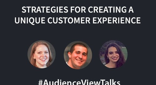 Strategies for Creating a Unique Customer Experience by AudienceView