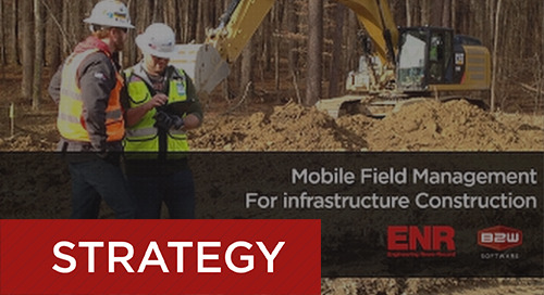 B2W & ENR - Mobile Field Management for Infrastructure Construction